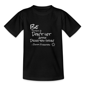 inspirational Quote from Poppy - Teenage T-shirt