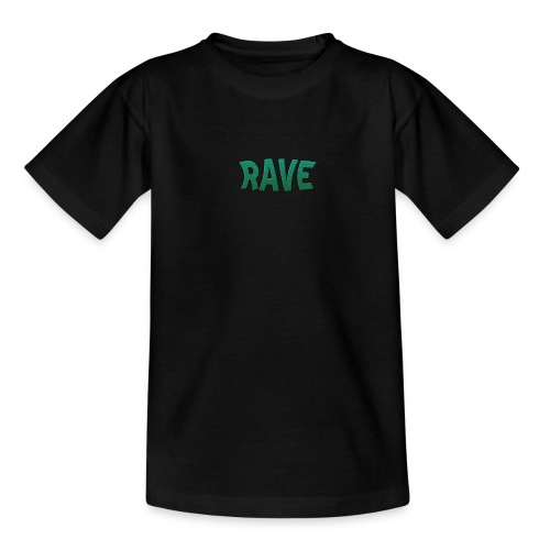 RAVE - Teenager T-Shirt