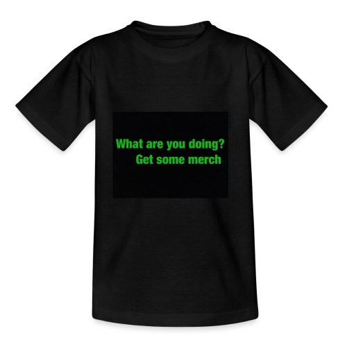 what are you doing merch - Teenage T-shirt