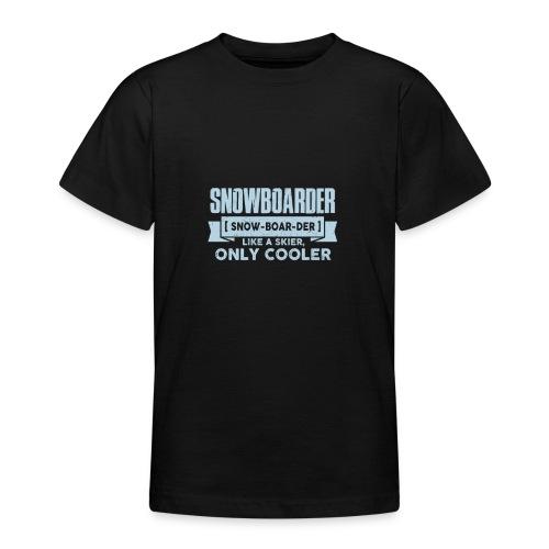 XASTY Snowboarder sind cooler als Skifahrer Shirt - Teenager T-Shirt