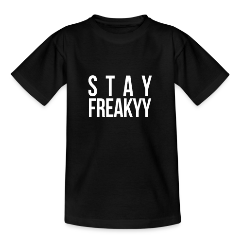 Stay Freakyy - Teenager T-shirt
