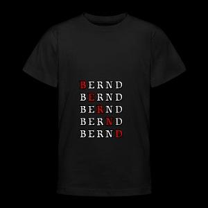 Bernd - Teenager T-Shirt