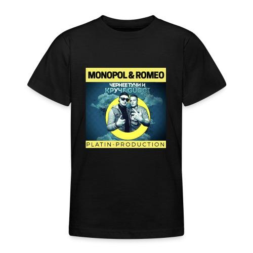 MONOPOL & ROMEO - Teenager T-Shirt