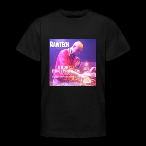 Rawtech @ BKJN vs Partyraiser festival 2018 - Teenager T-shirt