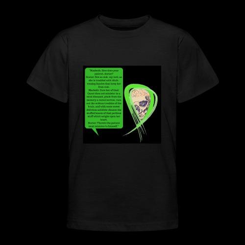 Macbeth Mental health awareness - Teenage T-Shirt