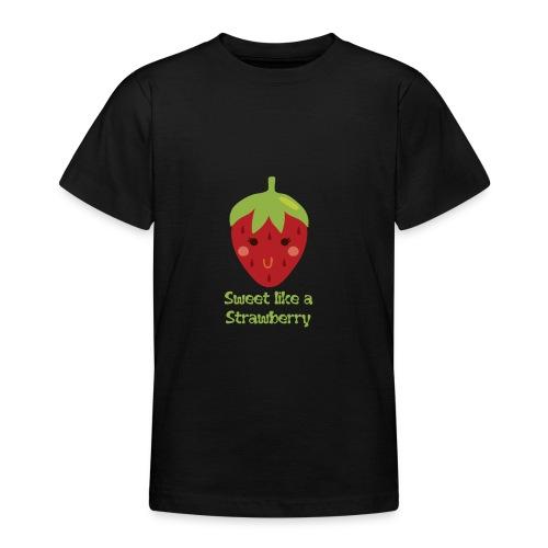 süße Erdbeere - Teenager T-Shirt