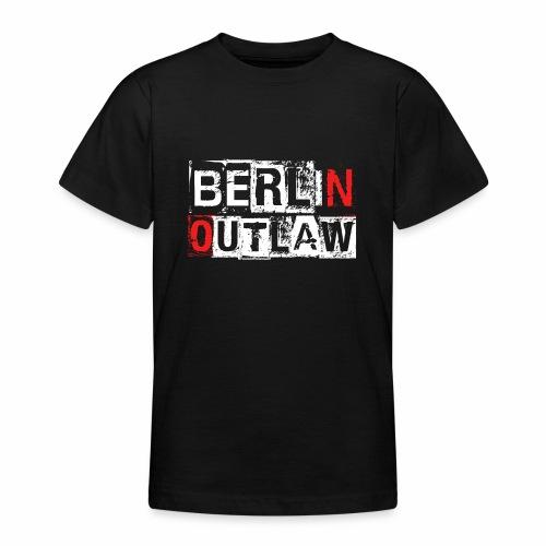 Berlin Outlaw Underground Gangster - Teenager T-Shirt