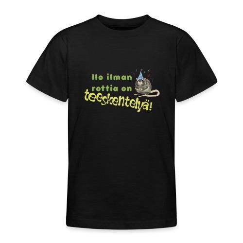 Ilo ilman rottia - kuvallinen - Nuorten t-paita