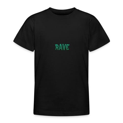 RAVE - Teenager T-Shirt