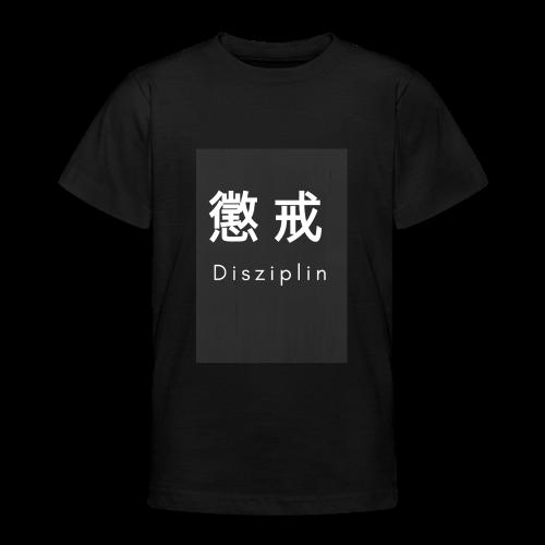 Disziplin Shirt for you. - Teenager T-Shirt