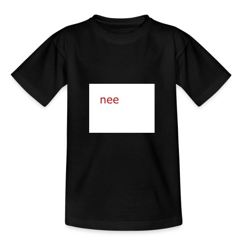 nee t-shirts - Teenager T-shirt