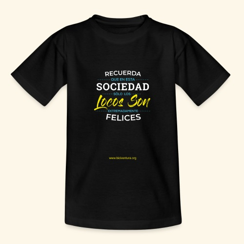 Extremadamente Felices - Camiseta adolescente