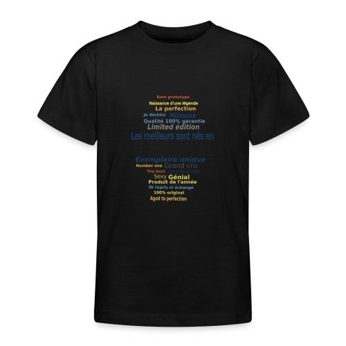 Les meilleurs sont nés en …. Complétez - T-shirt Ado
