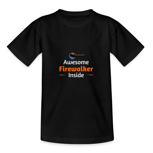 Awesome Firewalker - Teenage T-shirt