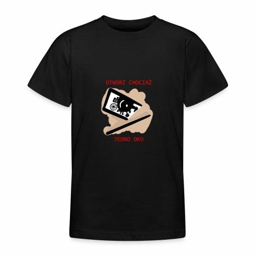 Otwórz chociaż jedno oko - Koszulka młodzieżowa