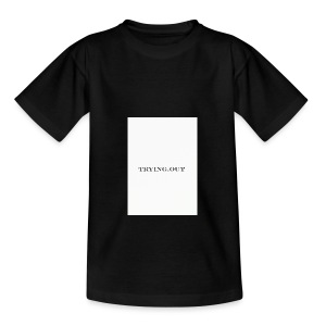 trying out - Teenager T-shirt