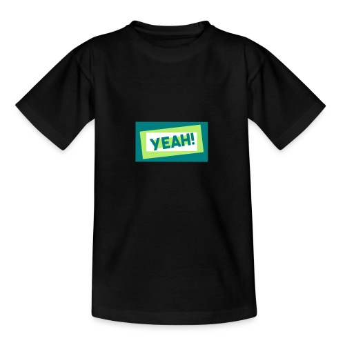 Teddy.Kidswear. – Yeah! - Teenager T-Shirt