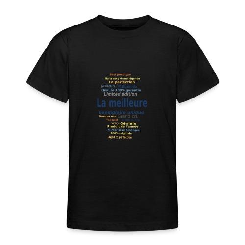 La meilleure ... exemplaire unique - T-shirt Ado