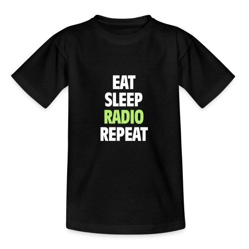 Eat Sleep Radio Repeat T-shirt - T-shirt tonåring