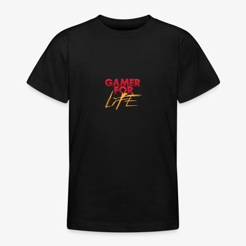 Gamer for Life Tshirts - Teenage T-Shirt