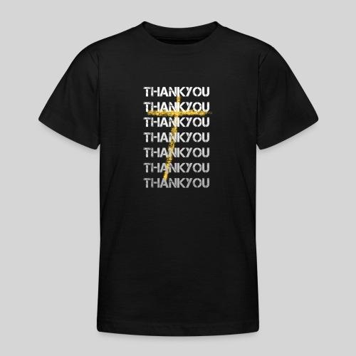 DANKE Jesus, das Geschenk für Christen THANKYOU - Teenager T-Shirt