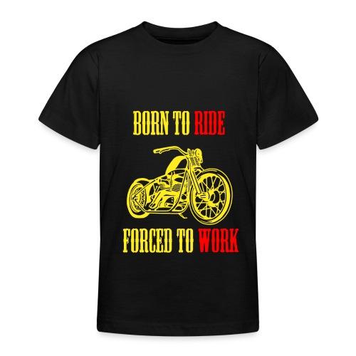 BORN TO RIDE - T-shirt Ado