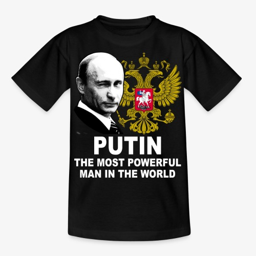 81 Putin The Most Powerful Man in the World - Teenager T-Shirt