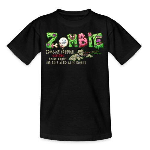 ZOMBIE KEINE ANGST - Teenager T-Shirt