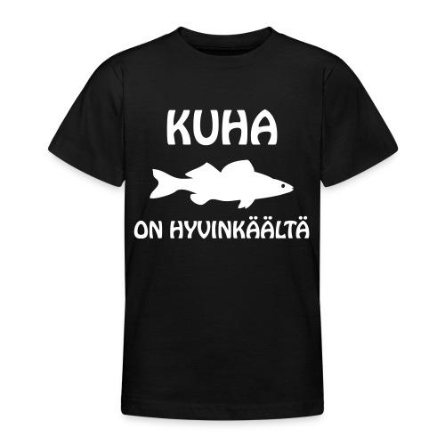 KUHA ON HYVINKÄÄLTÄ - Nuorten t-paita