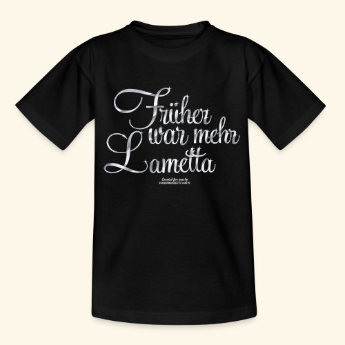 Frühar war mehr Lametta Silber - Teenager T-Shirt