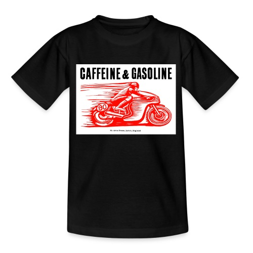 Caffeine & Gasoline black text - Teenage T-Shirt