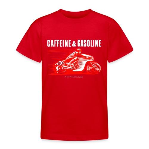 Caffeine & Gasoline white text - Teenage T-Shirt