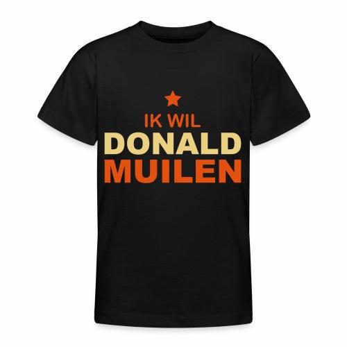 Ik Wil Donald Muilen - Teenager T-shirt