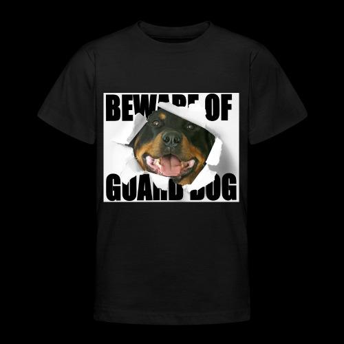 beware of guard dog - Teenage T-Shirt