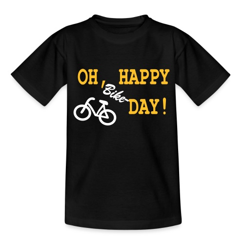 Oh Happy Bike Day - Teenager T-Shirt