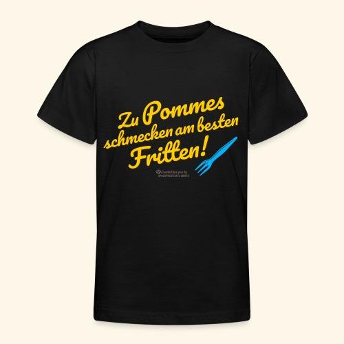 Pommes & Fritten   Geek T-Shirts - Teenager T-Shirt