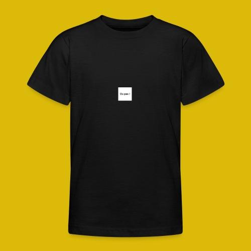 OU PAS - T-shirt Ado
