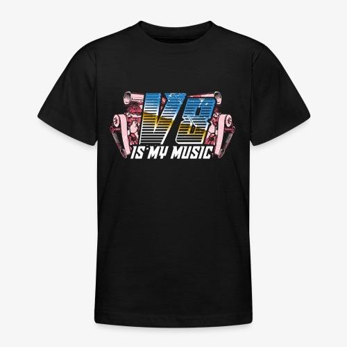 V8 Is my Music, TShirt, Auto Tuning, Musik, Retro - Teenager T-Shirt