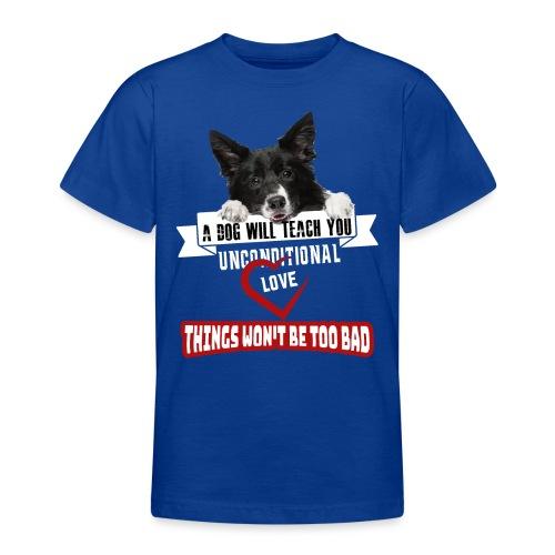 Border Colli Bedingungslose Liebe - Teenager T-Shirt