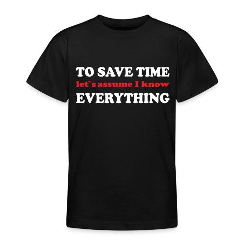 to save time - T-shirt tonåring