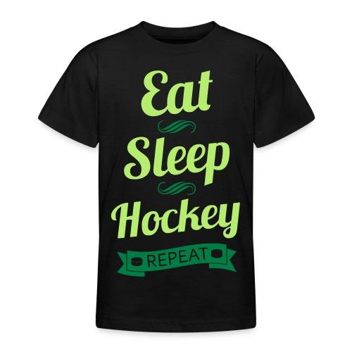 Eat Sleep Hockey Repeat - Teenage T-Shirt
