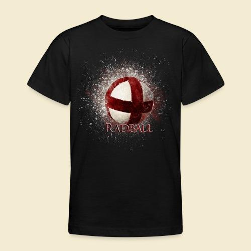 Radball   Ball - Teenager T-Shirt