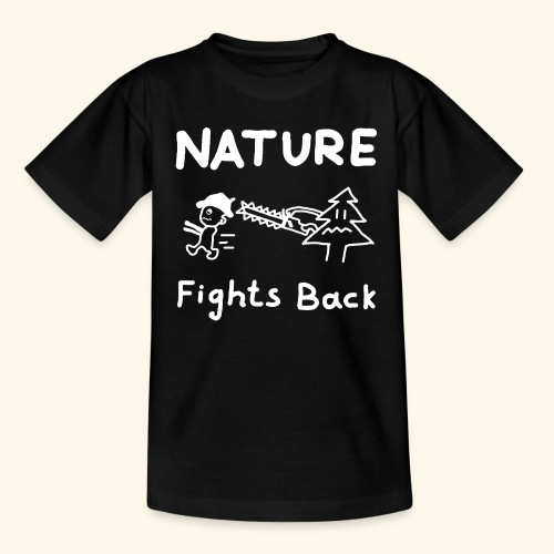 Nature fights back - Teenager T-Shirt