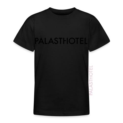 Palasthotel - Teenager T-Shirt