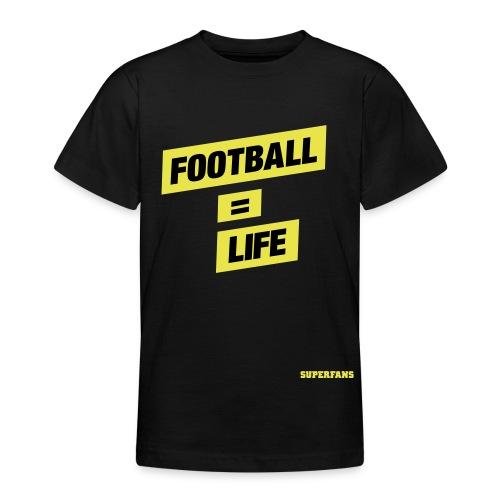 Football Life - Teenage T-Shirt