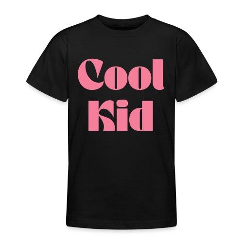 Cool Kid - Teenage T-Shirt