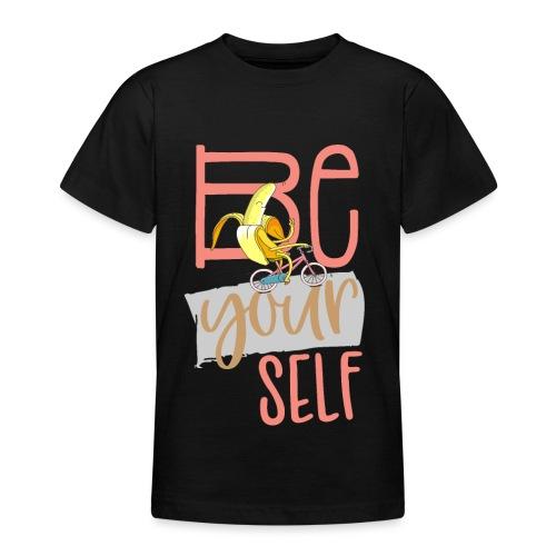 Glückliche & Sportliche Banane - Be always you - Teenager T-Shirt