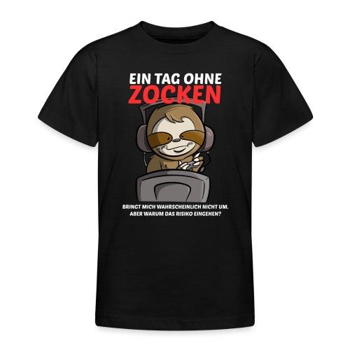 Ein Tag ohne Zocken Sloth - Teenager T-Shirt