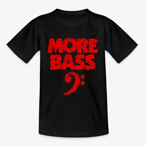 More Bass (Vintage/Rot) Bassisten - Teenager T-Shirt