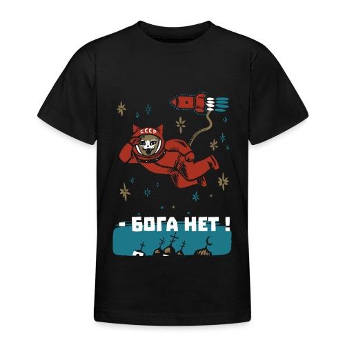 Gagarin Katze - Ich sehe dort oben keinen Gott - Teenager T-Shirt